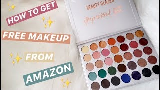HOW TO GET FREE MAKEUP FROM AMAZON!