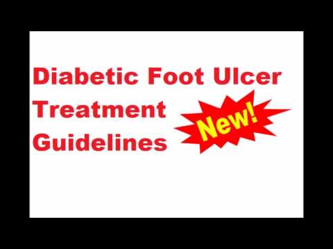 Diabetic Foot Ulcer Treatment Guidelines