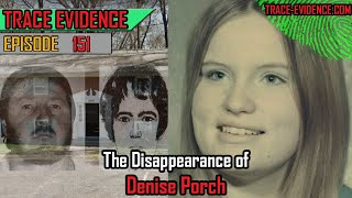151 - The Disappearance of Denise Porch
