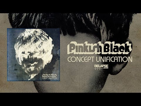PINKISH BLACK - Concept Unification [FULL ALBUM STREAM]