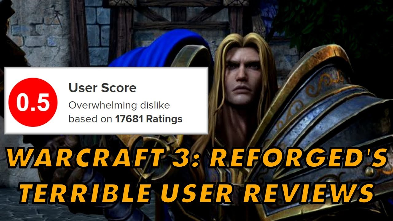 Warcraft 3 Reforged Gets Record Low User Reviews On Metacritic