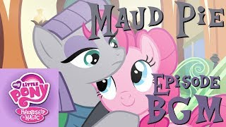 """...and Then There's Maud"" - My Little Pony: Friendship is Magic BGM"