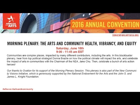 Morning Plenary: The Arts and Community Health, Vibrancy, and Equity