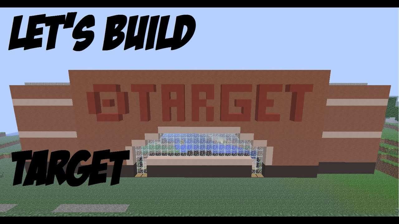 Minecraft Let 39 S Build 37 Target Part 2 Youtube