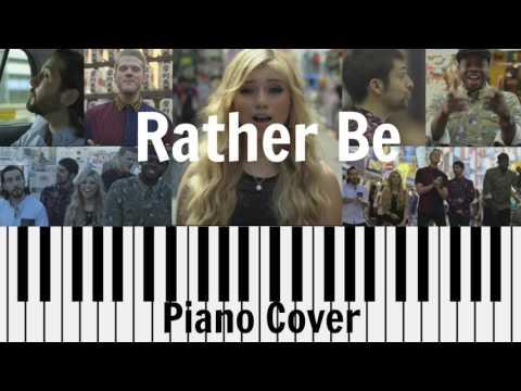 Rather Be Piano Cover (Pentatonix Version)