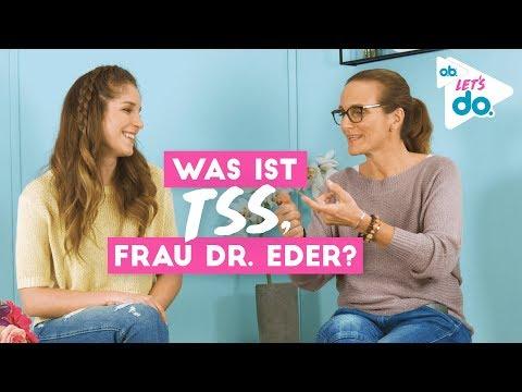 Frauenärztin Dr. Eder klärt über TSS auf | o.b.® Let's do — mit BarbaraSofie
