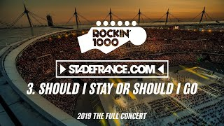 Rockin 1000 - Should I Stay or Should I Go / The Clash - Stade de France 2019