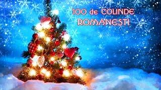 100 DE COLINDE ROMANESTI 2017