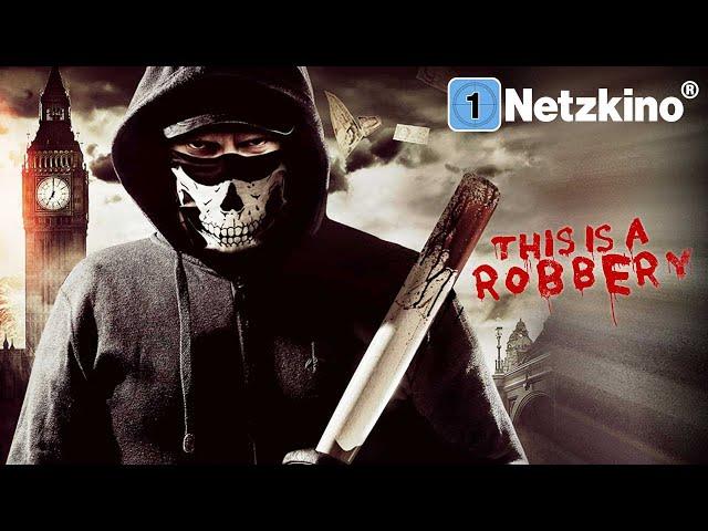 This Is A Robbery (THRILLER ganzer Film Deutsch, Bankraub Heist Filme in voller Länge anschauen)