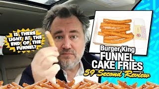 Burger King's Funnel Cake Fries - The Review