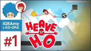 Heave Ho PL #1 z Szynką! | Co za niedołężne ziemniory! :D