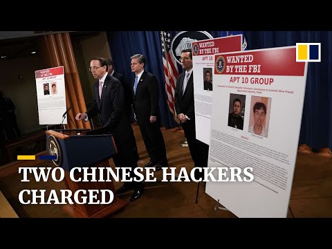 Two Chinese hackers charged as US accuses China of 'massive hacking campaign'