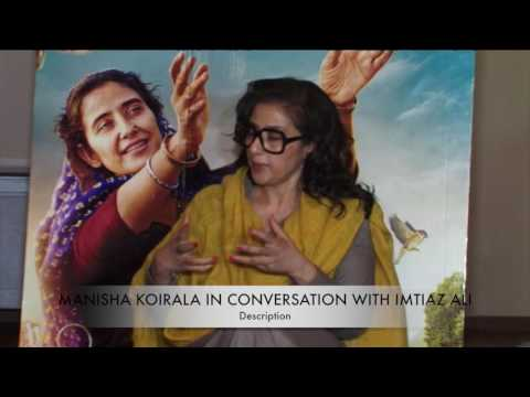 Manisha Koirala in conversation with director Imtiaz Ali; narrates her film journey