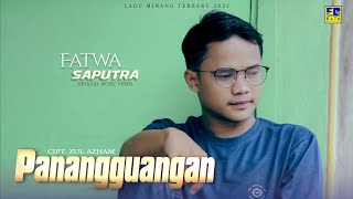 Lagu Minang Terbaru - FATWA SAPUTRA - PANANGGUANGAN (Official Video)