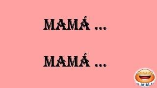 Los mejores chistes de mamá-mamá cortos y graciosos - Chistes buenísimos escritos. thumbnail