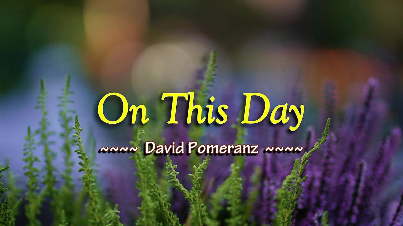 On This Day - KARAOKE VERSION - as popularized by David Pomeranz