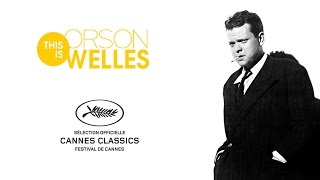 TRAILER THIS IS ORSON WELLES HD