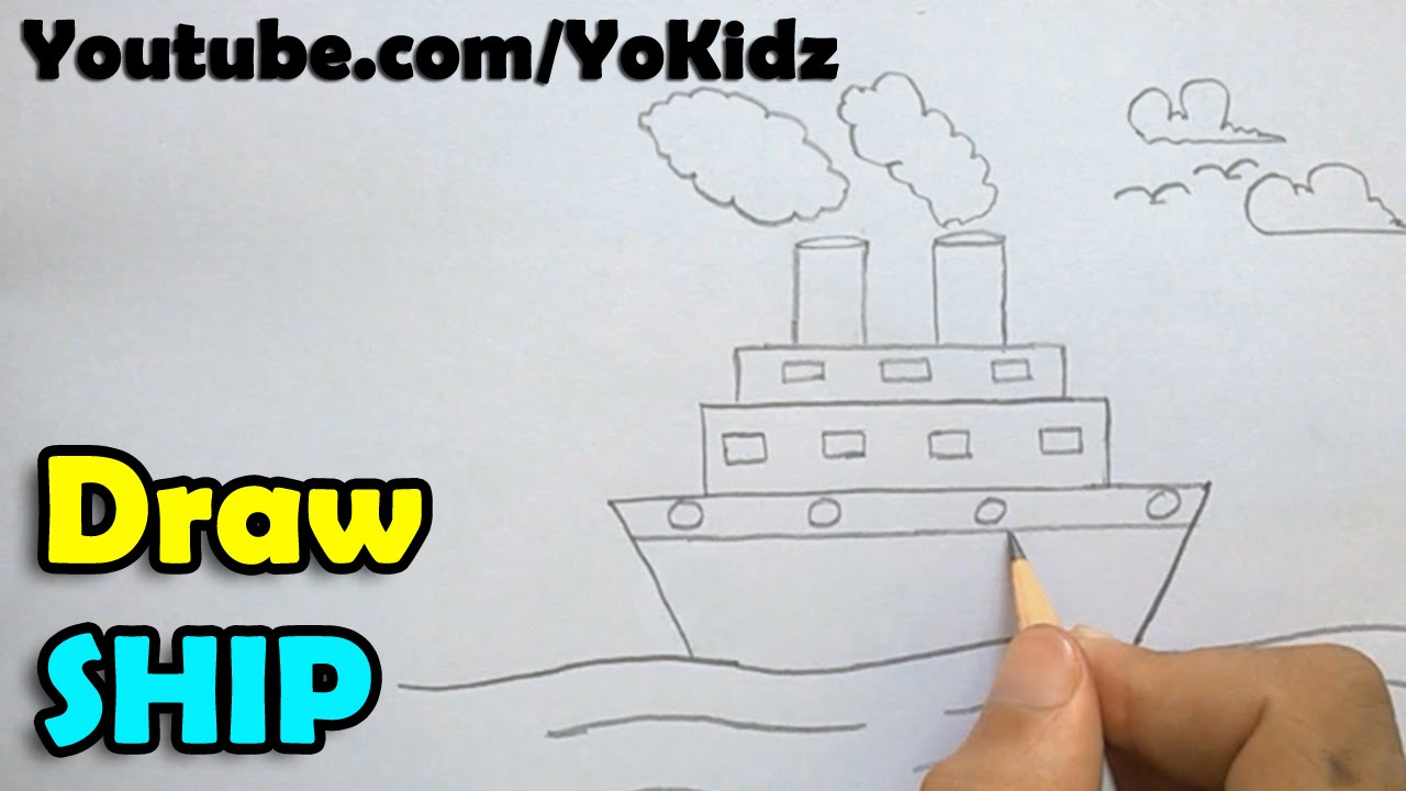 How To Draw A Ship - Step By Step