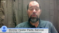 Monitor Heater Parts, Service & Repairs Near Me : R.F. Ohl