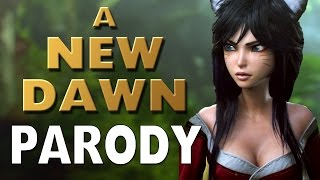 Repeat youtube video A New Dawn Parody: League of Legends Cinematic