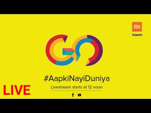 Redmi Go Live Launch Event | Xiaomi Product Launch | #AapkiNayiDuniya ed