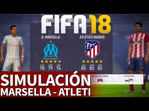 FIFA 18 | O. Marsella - Atlético: Simulación de la Final de la Europa League | Diario AS