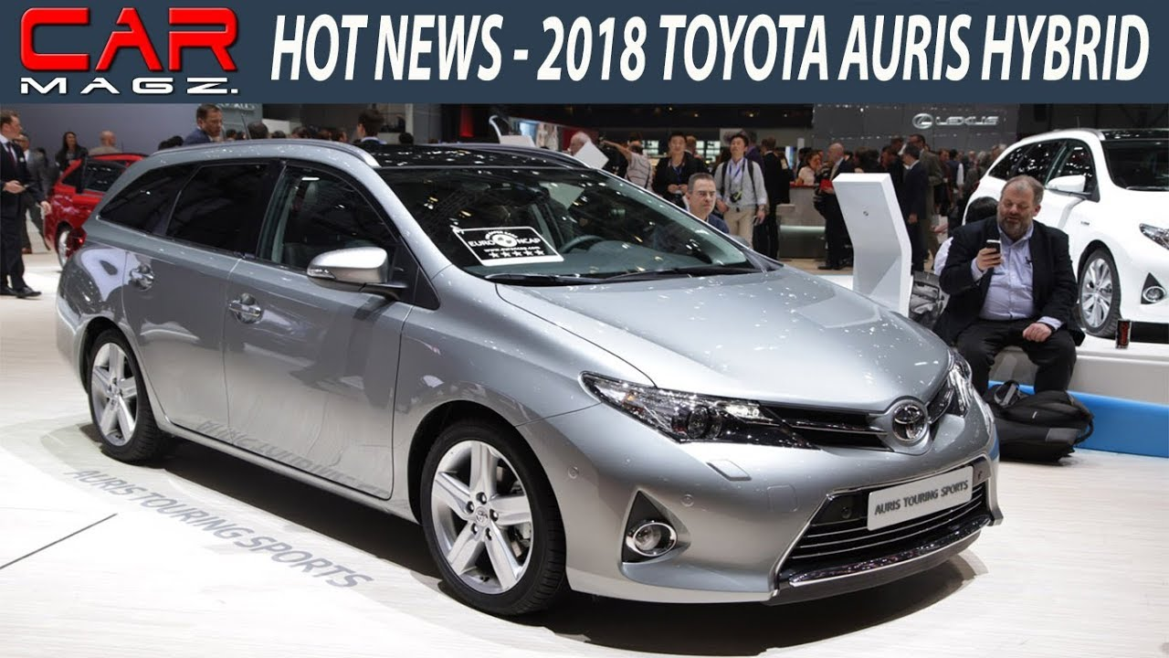 2018 Toyota Auris Hybrid Specs And Review Youtube