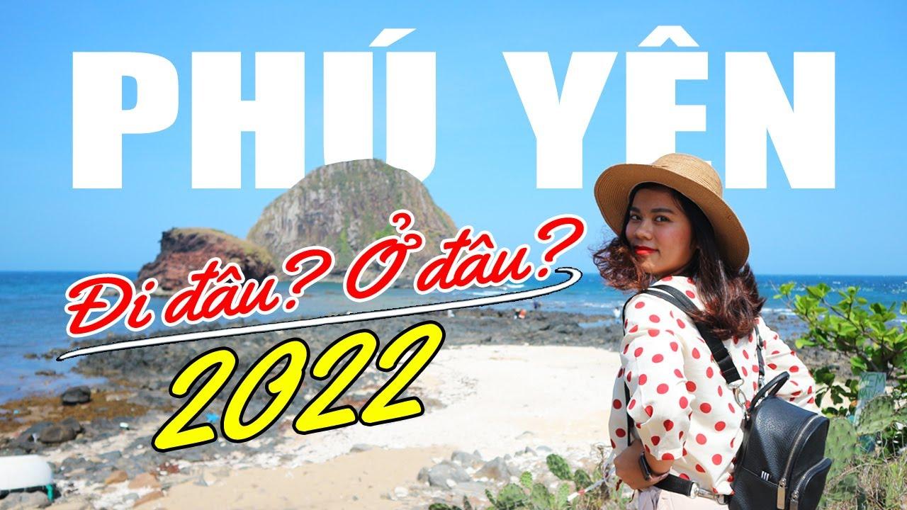 DU LỊCH PHÚ YÊN 2020 nên Đi Đâu, Ở Đâu, Đặc Sản, Hải Sản, Lịch Trình 3N2Đ & 4N3Đ