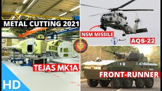 Indian Defence Updates : Tejas-MK1A Metal Cutting,NSM & AQS22 Sonars To India,TATA WhAP Front Runner