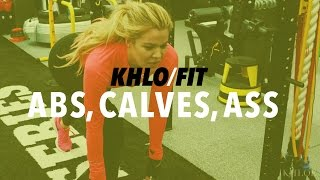 KHLO-FIT: Abs, Calves, and Ass: Work Out With Me!