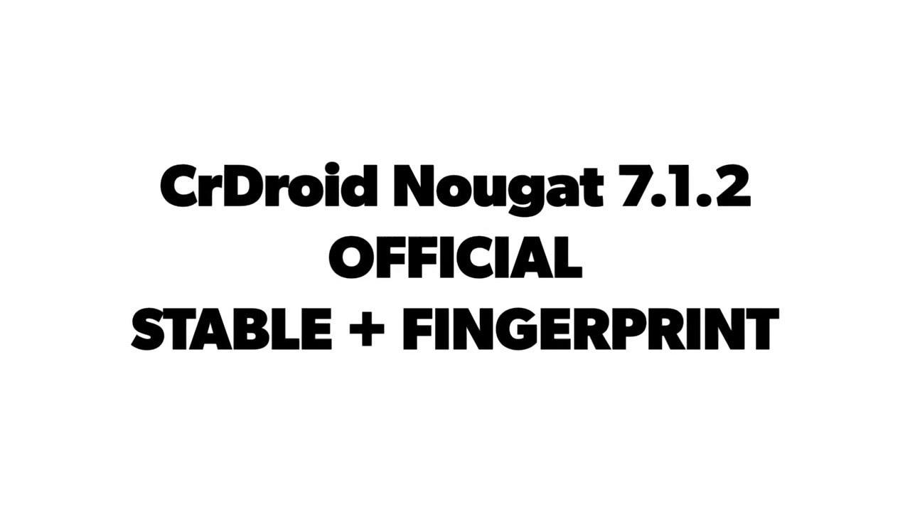CrDroid Nougat 7.1.2 With Fingerprint [Coolpad Note 3 Lite