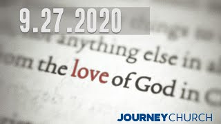9/27/2020 - The Love of God Part 8