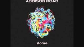 Addison Road – Who I Am In You