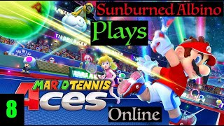 Sunburned Albino Plays Mario Tennis Aces Online EP 8