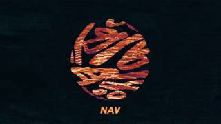 NAV - Some Way ft The Weeknd