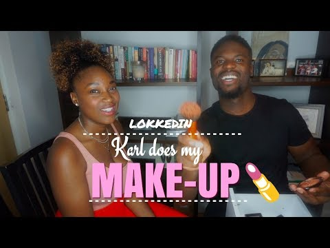 LOKKEDIN | HUSBAND DOES MY MAKE UP
