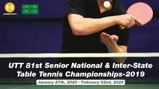 81st SENIOR NATIONAL & INTER-STATE TABLE TENNIS CHAMPIONSHIP-2019 (TELANGANA)