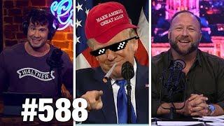 #588 | TRUMP WINNING IMPEACHMENT WAR | Alex Jones Guests | Louder with Crowder