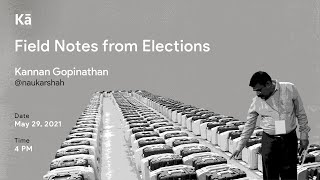 Field notes from elections
