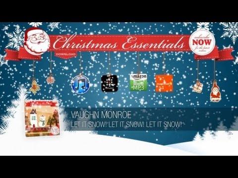 Vaughn Monroe - Let It Snow! Let It Snow! Let It Snow! // Christmas Essentials