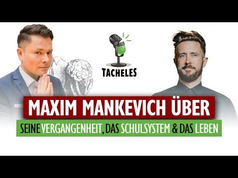 MAXIM MANKEVICH spricht über seine Vergangenheit, das Schulsystem und das Leben | Tacheles Interview