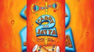 Carry On Jatta 2 Full Movie | Punjabi Comedy Movie | Gippy Grewal |