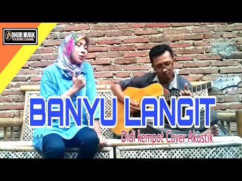 Free Download Banyu Langit Didi Kempot Cover || Dhuri Musik Ft. Dyah Mp3 dan Mp4
