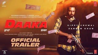 daaka-trailer-gippy-grewal-zareen-khan-latest-punjabi-movie-2019