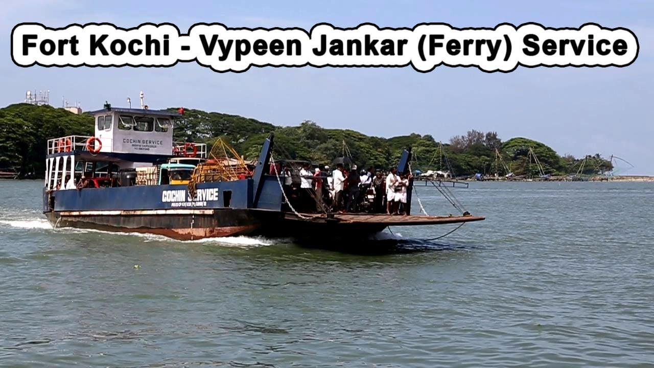 Fort Kochi Vypeen Junkar Ferry Service Www Keralapix
