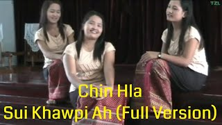 Chin Hla - Sui Khawpi Ah (Full Version)
