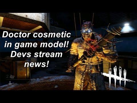 Dead By Daylight| Doctor cosmetic in game model! Devs stream news!
