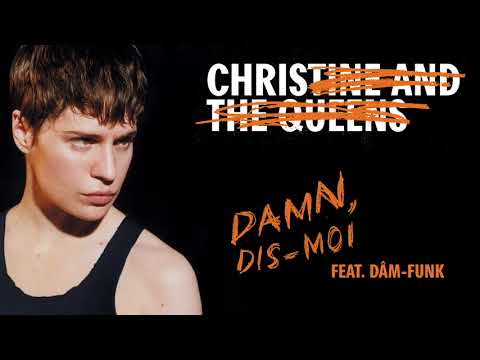 Christine and The Queens - Damn, dis-moi (feat. Dâm-Funk)