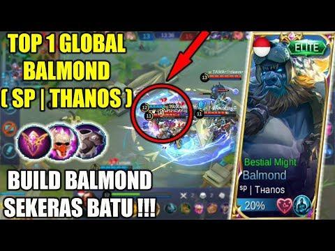 Build Balmond Sekeras Batu !!! Top 1 Global Balmond ( SP | Thanos ) Best Gameplay & Build MLBB