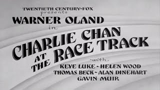 09   Charlie Chan At The Racetrack 1936 Excellent
